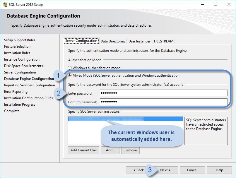 Database Engine Conf > Authentication Mode > Mixed Mode