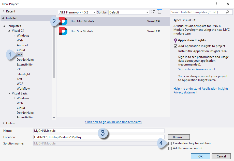 Visual Studio > New > Project with DNN8 templates